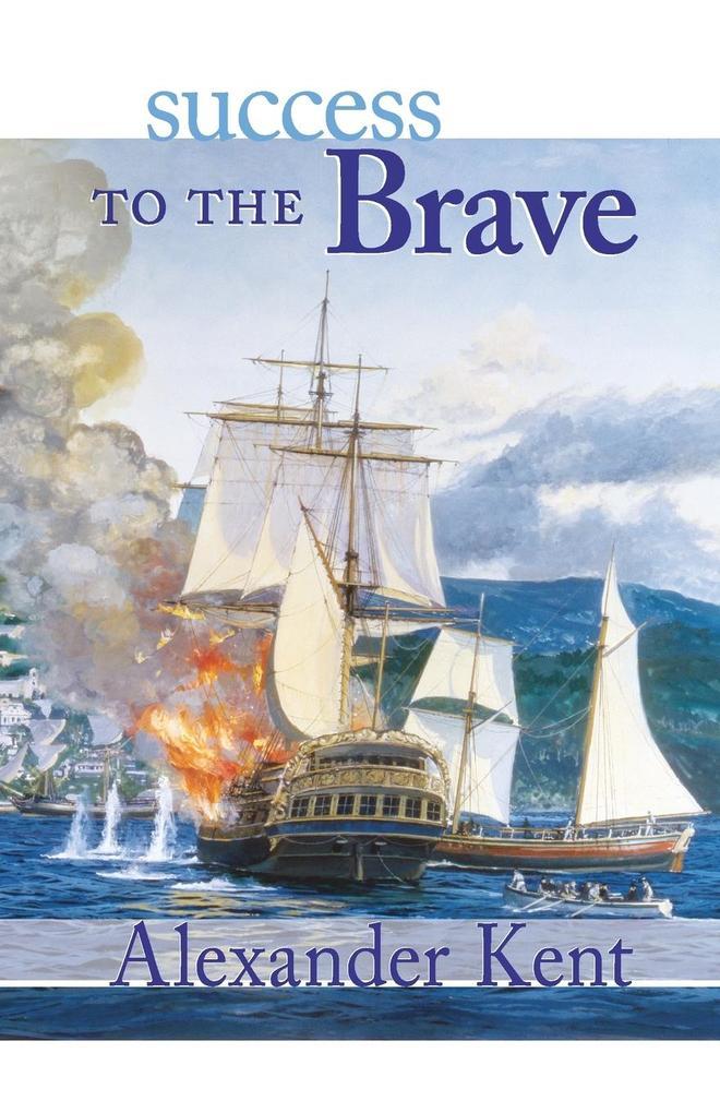 Success to the Brave: The Richard Bolitho Novels als Taschenbuch