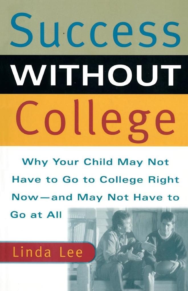 Success Without College als Taschenbuch