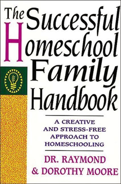 The Successful Homeschool Family Handbook als Taschenbuch