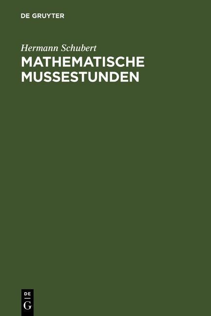 Mathematische Mußestunden als eBook von Hermann Schubert - Gruyter, Walter de GmbH