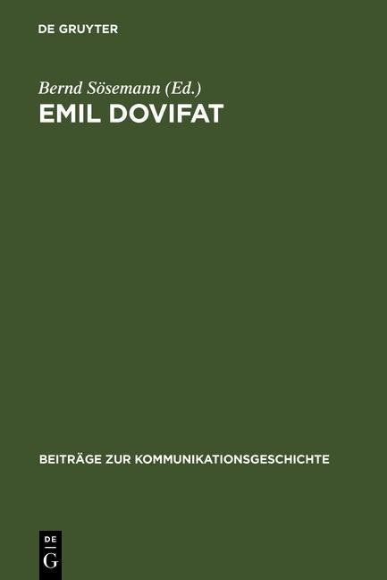 Emil Dovifat als eBook von - Gruyter, Walter de GmbH