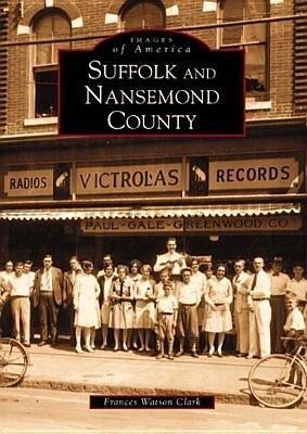 Suffolk and Nansemond County als Taschenbuch