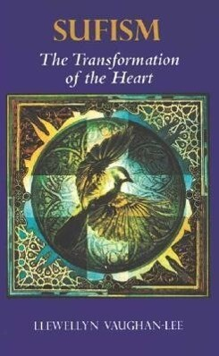 Sufism: The Transformation of the Heart als Taschenbuch