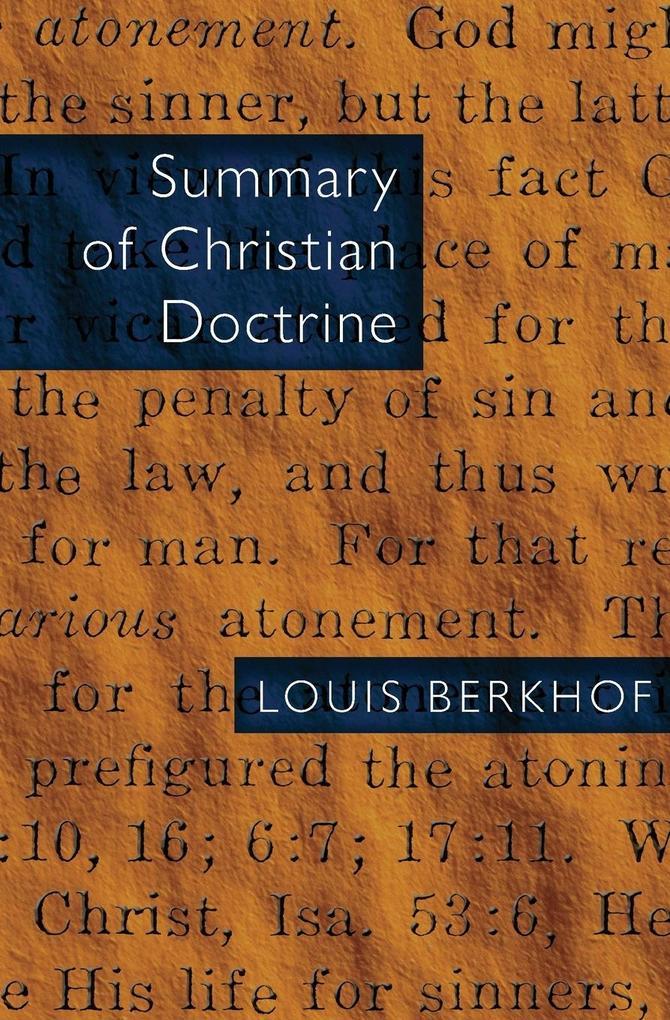 Summary of Christian Doctrine als Taschenbuch