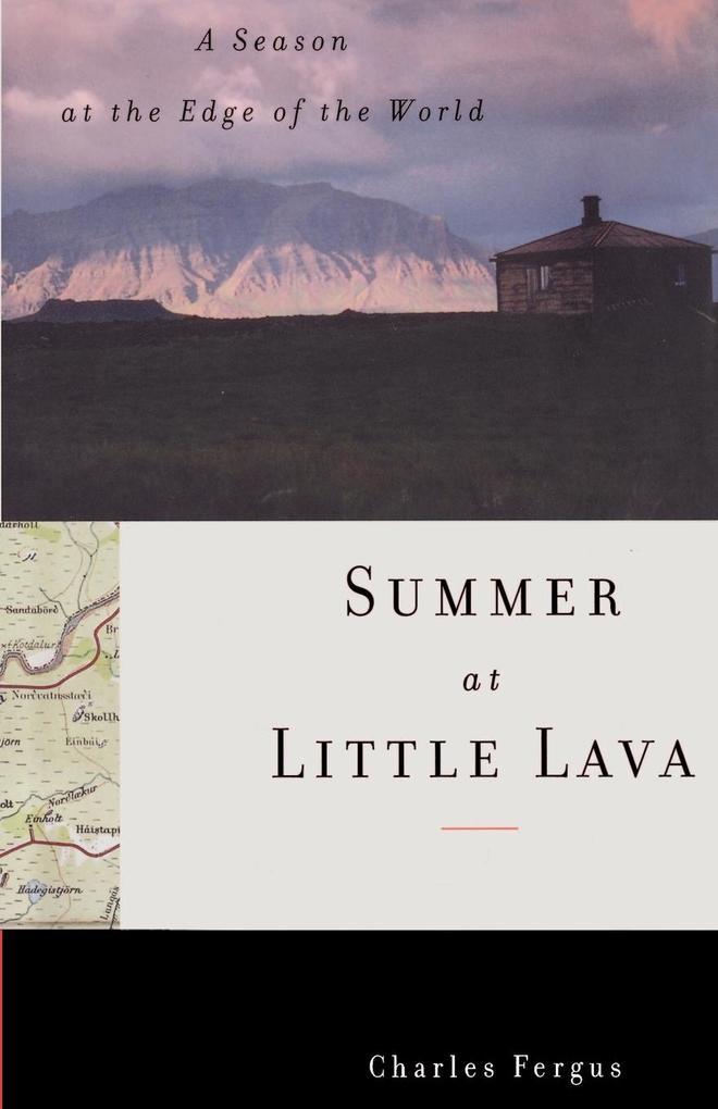 Summer at Little Lava: A Season at the Edge of the World als Taschenbuch