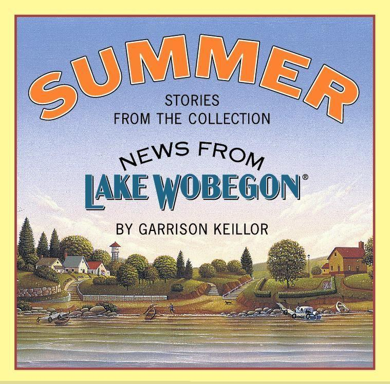 News from Lake Wobegon: Summer als Hörbuch