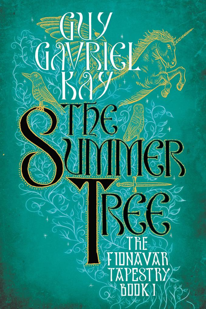 Summer Tree, The: Book One of the Fionavar Tapestry als Taschenbuch
