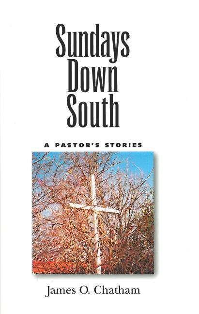 Sundays Down South: A Pastora€(tm)S Stories als Buch