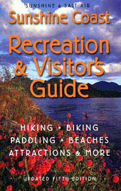 Sunshine Coast Recreation & Visitor's Guide: Sunshine & Salt Air als Taschenbuch