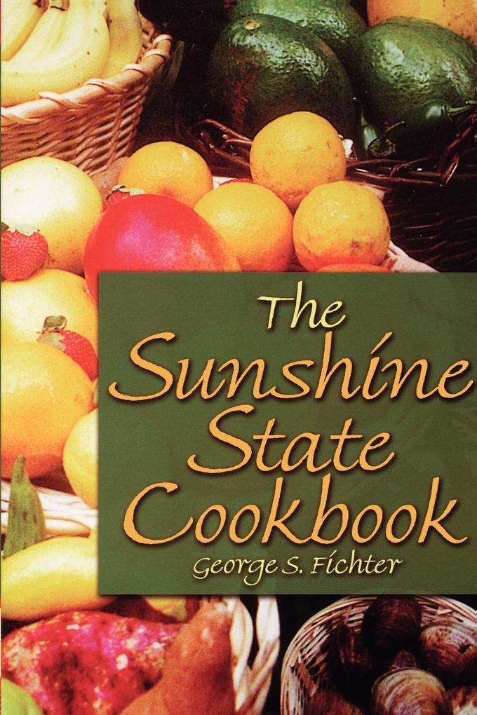 The Sunshine State Cookbook als Taschenbuch