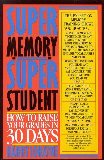 Super Memory - Super Student: How to Raise Your Grades in 30 Days als Taschenbuch
