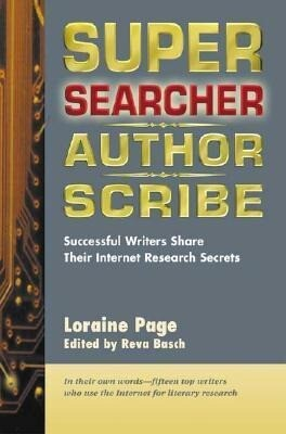 Super Searcher, Author, Scribe: Successful Writers Share Their Internet Research Secrets als Taschenbuch