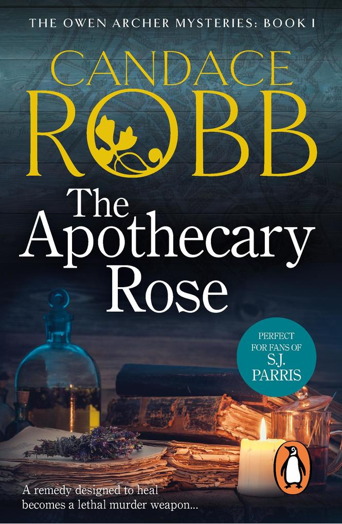 The Apothecary Rose als eBook von Candace Robb