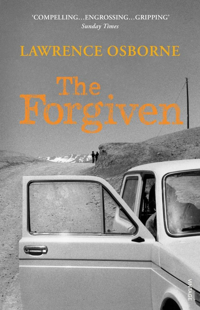 The Forgiven als eBook von Lawrence Osborne