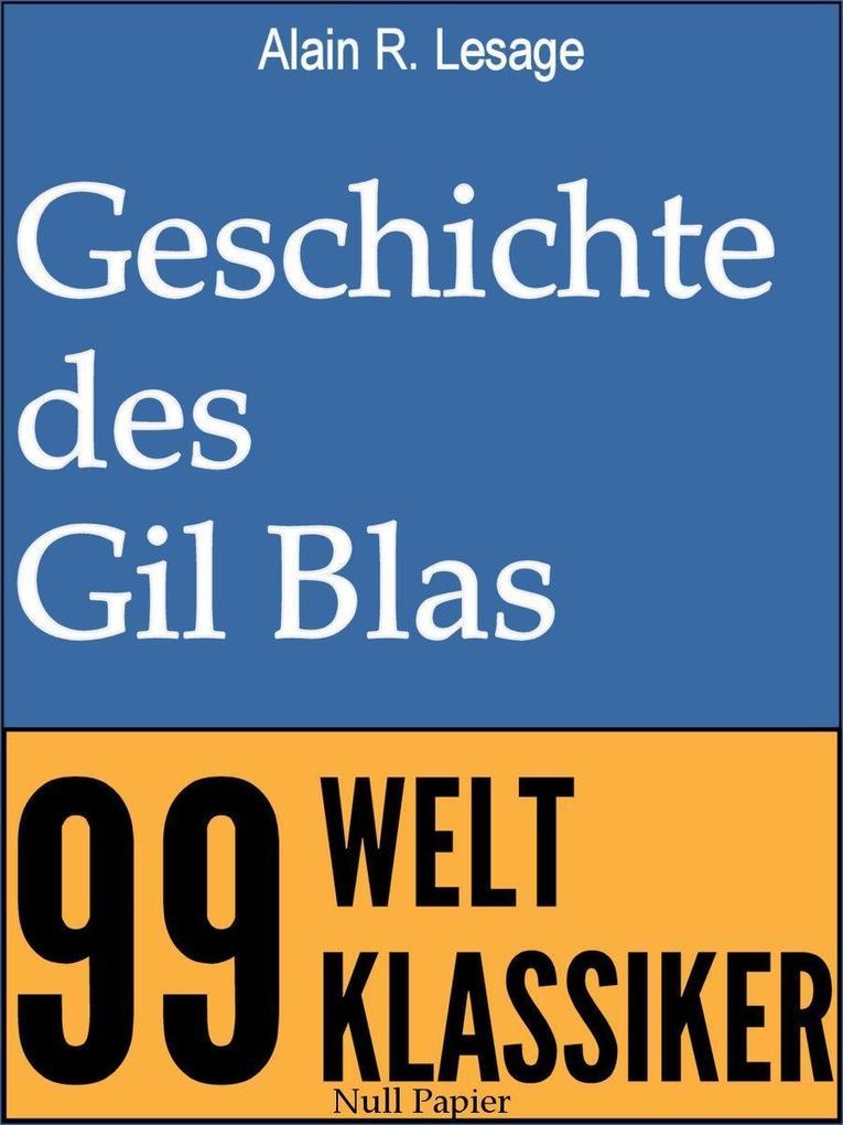 Geschichte des Gil Blas von Santillana als eBook