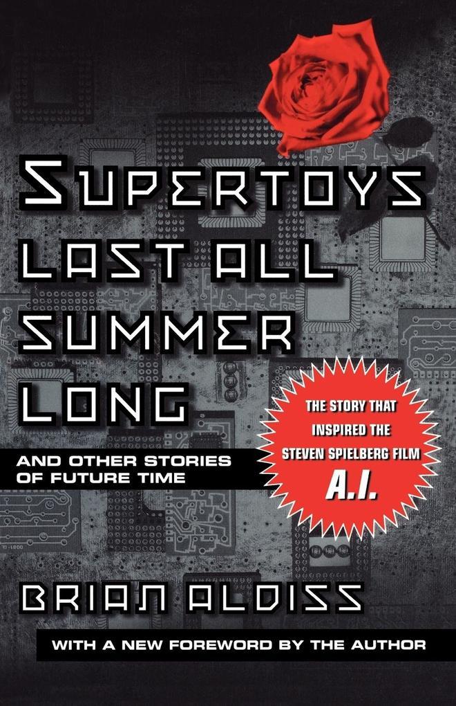 Supertoys Last All Summer Long als Buch