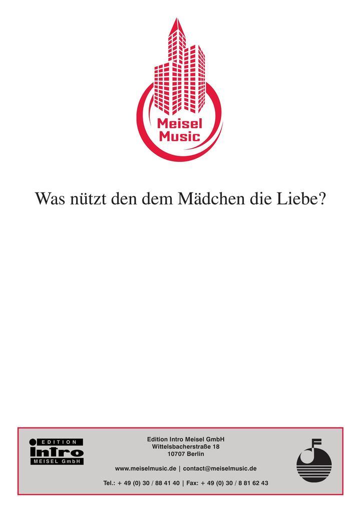 Was nützt denn dem Mädchen die Liebe als eBook von Hermann Haller, Walter Kollo, Rideamus - Edition Meisel GmbH