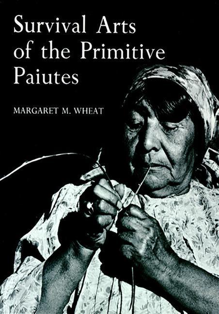Survival Arts of the Primitive Paiutes als Taschenbuch