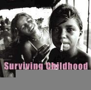 Surviving Childhood: Testimonies of Child Sexual Exploitation als Taschenbuch