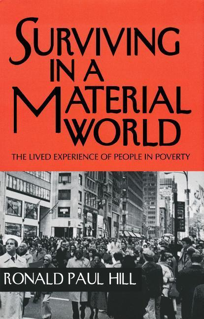 Surviving in a Material World: The Lived Experience of People in Poverty als Buch