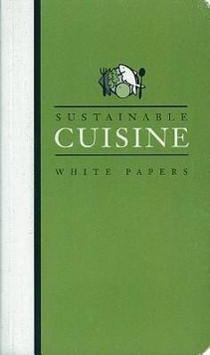 Sustainable Cuisine: White Papers als Taschenbuch