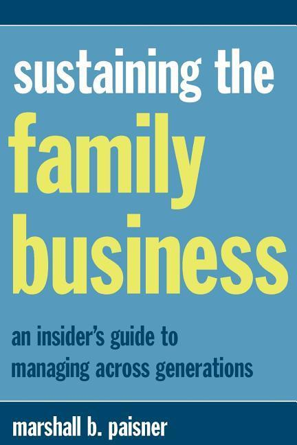Sustaining the Family Business als Taschenbuch