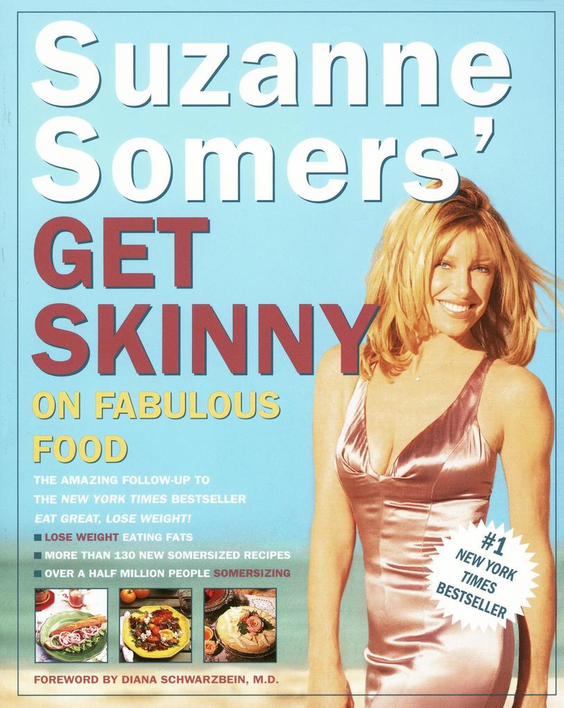 Suzanne Somers' Get Skinny on Fabulous Food als Taschenbuch