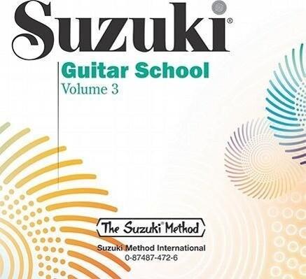 Suzuki Guitar School, Vol 3 als Hörbuch