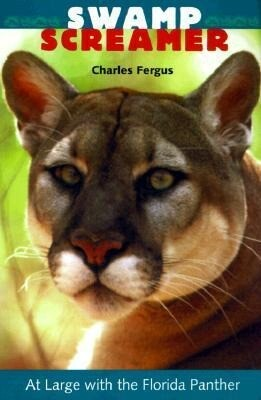Swamp Screamer: At Large with the Florida Panther als Taschenbuch