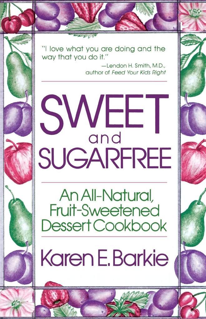Sweet and Sugar Free als Taschenbuch