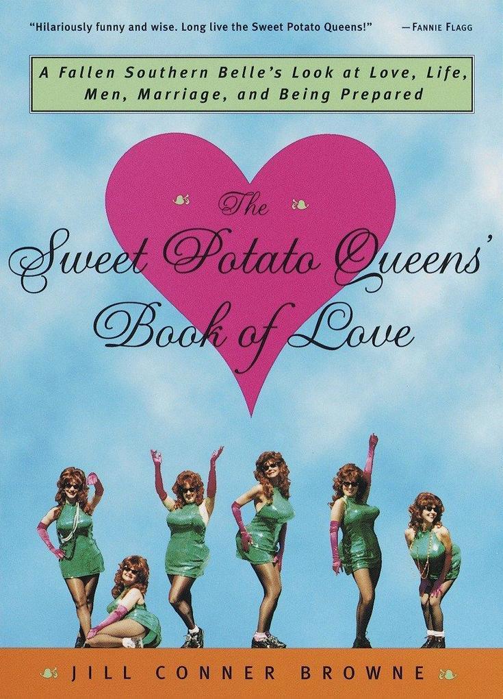 The Sweet Potato Queens' Book of Love als Taschenbuch