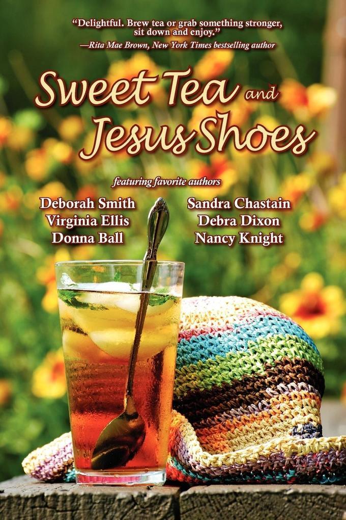 Sweet Tea and Jesus Shoes als Taschenbuch