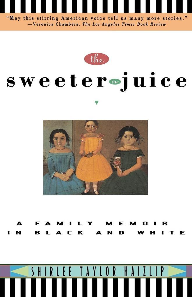 Sweeter the Juice als Taschenbuch