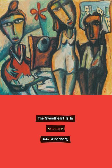 The Sweetheart is in: Stories als Taschenbuch