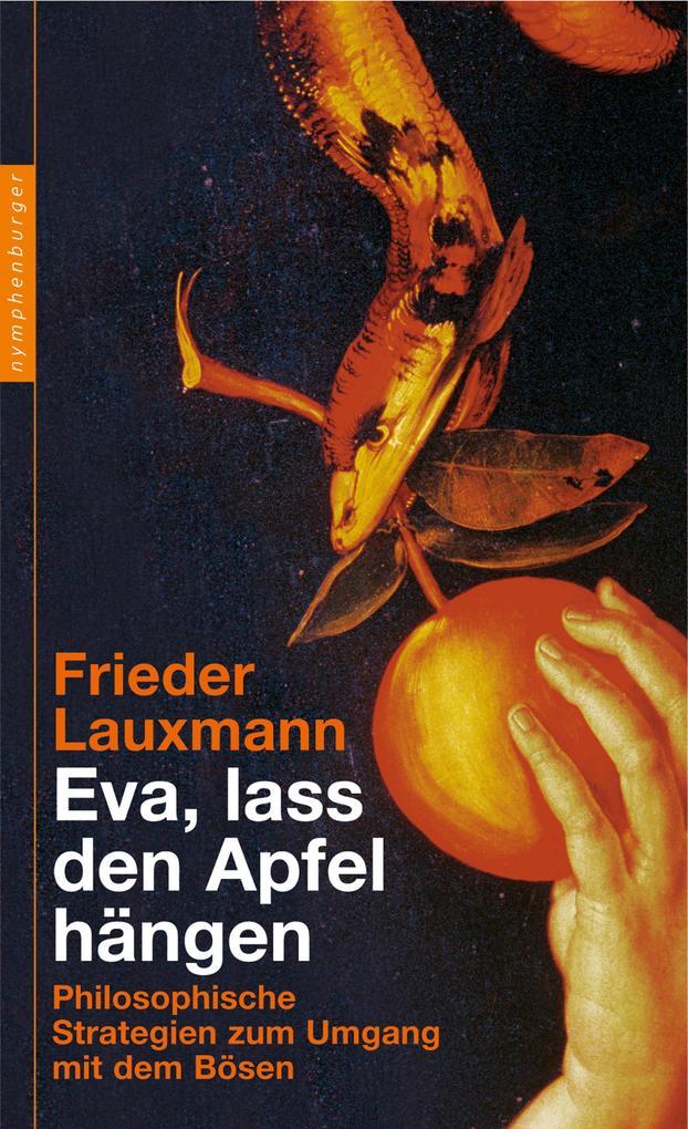 Eva lass den Apfel hängen