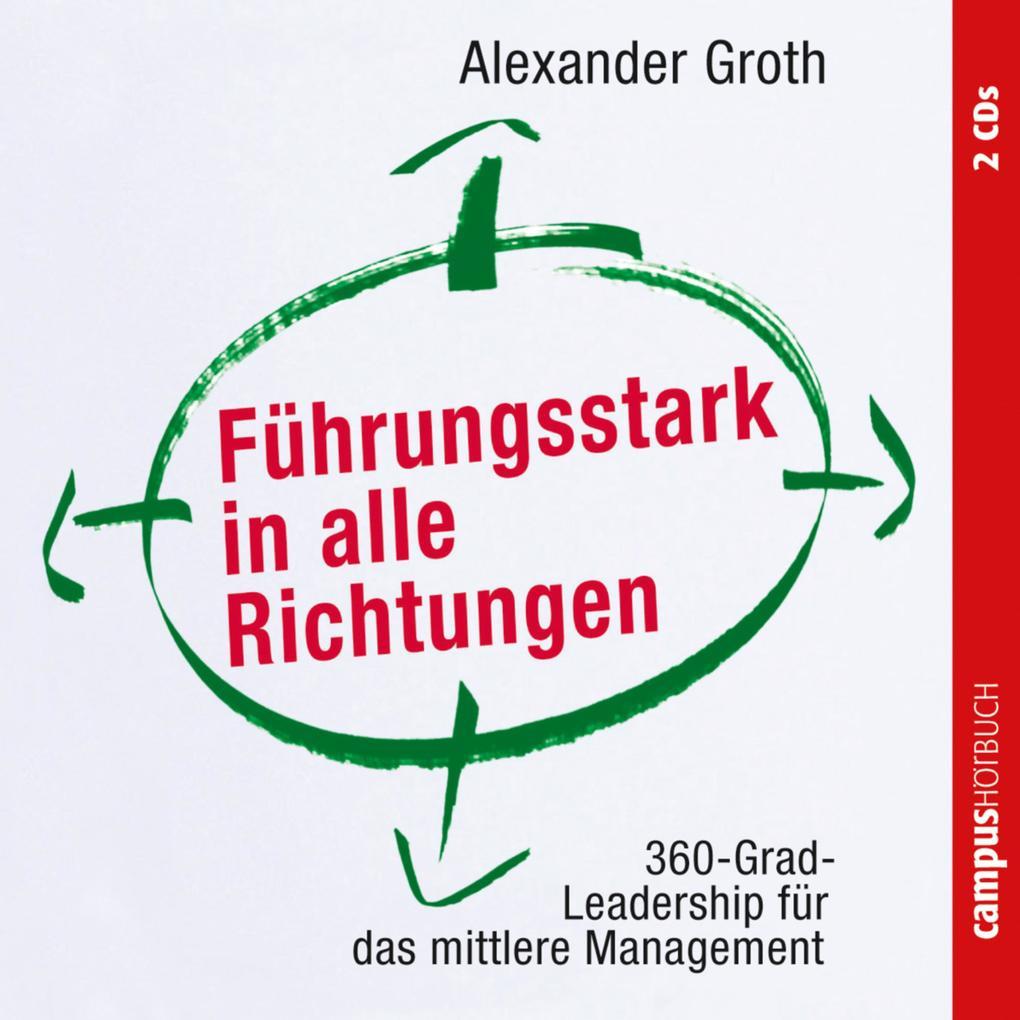 Führungsstark in alle Richtungen als Hörbuch Download