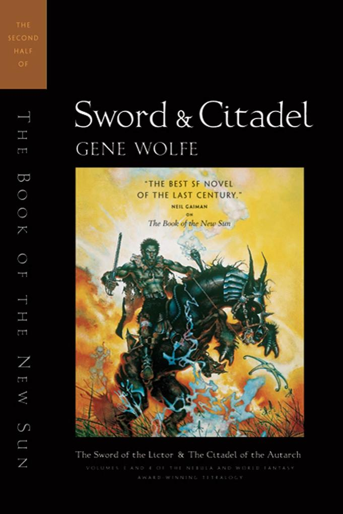Sword & Citadel: The Second Half of 'The Book of the New Sun' als Taschenbuch