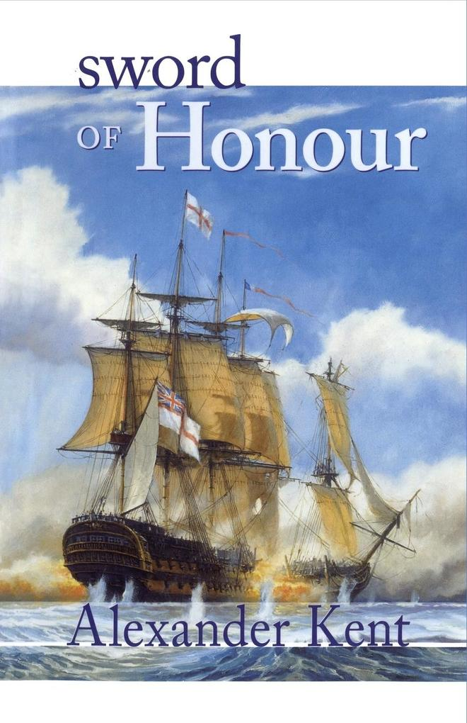 Sword of Honour: The Richard Bolitho Novels als Taschenbuch