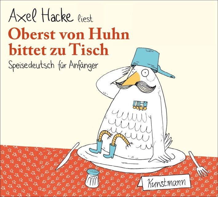 Oberst von Huhn bittet zu Tisch als Hörbuch
