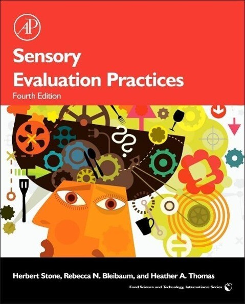 Sensory Evaluation Practices als Buch von Herbert Stone, Rebecca Bleibaum, Heather A. Thomas