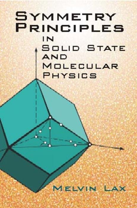 Symmetry Principles in Solid State and Molecular Physics als Taschenbuch