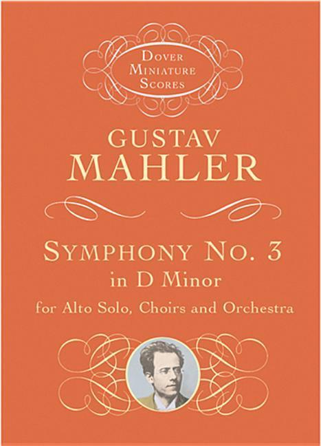 Symphony No. 3 in D Minor for Alto Solo, Choirs and Orchestra als Taschenbuch