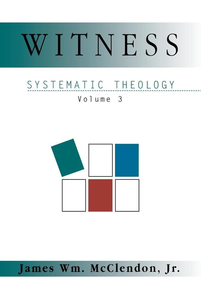 Witness Systematic Theology Volume 3 als Taschenbuch