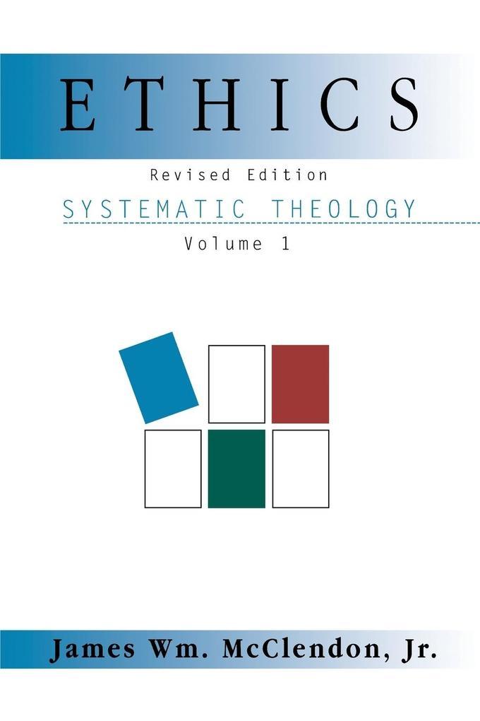 Ethics: Systematic Theology Volume 1, Revised als Taschenbuch