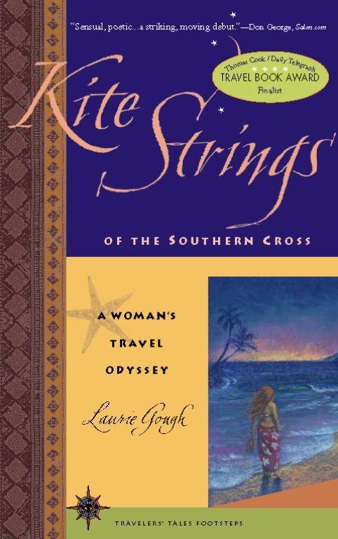 Kite Strings of the Southern Cross: A Woman's Travel Odyssey als Taschenbuch