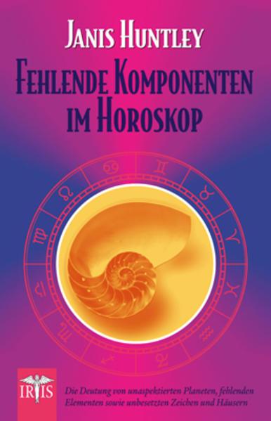 Fehlende Komponenten im Horoskop als Buch von J...