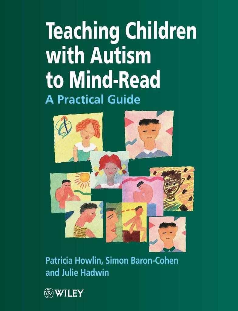 Teaching Children with Autism to Mind-Read: A Practical Guide for Teachers and Parents als Buch