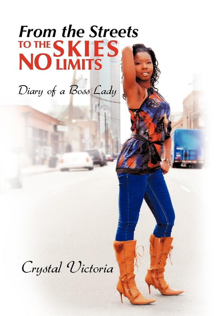 From the Streets to the Skies No Limits als Buch (gebunden)