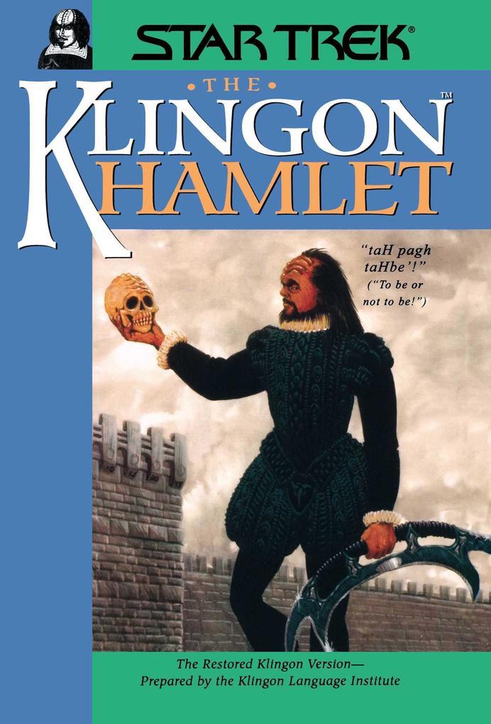 The Klingon Hamlet als Taschenbuch