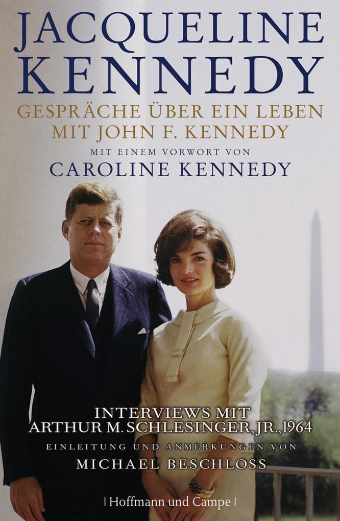 Gespräche über ein Leben mit John F. Kennedy als eBook